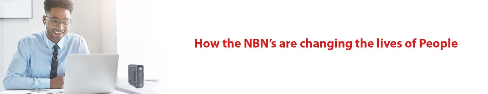 How NBN's are useful For people