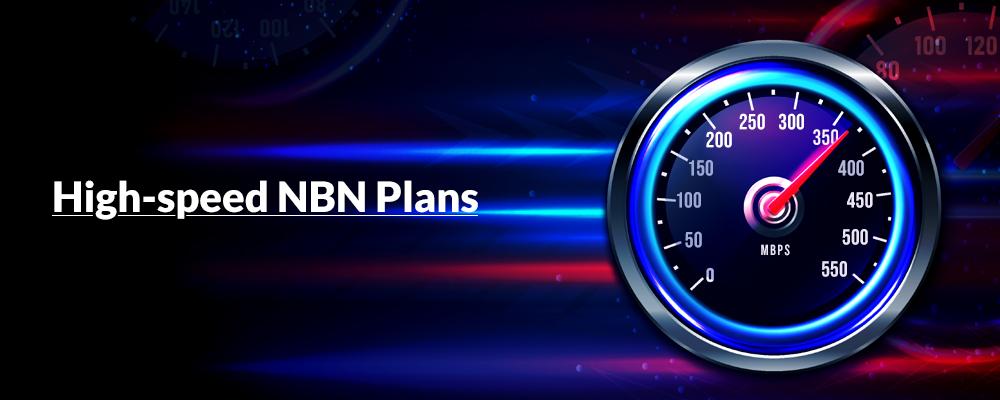high speed nbn plans