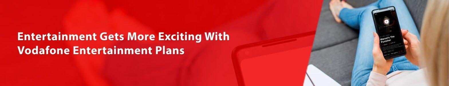 Vodafone entertainment plans explained
